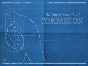 Building Hearts of Compassion, 10-18-15